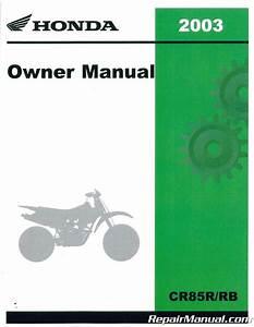 2003 Honda Cr85r Cr85rb Motorcycle Owners Manual
