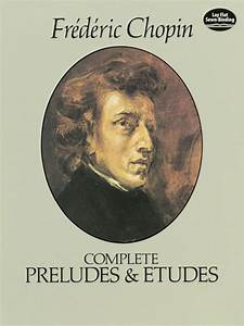 Complete Preludes And Etudes By Frederic Chopin - Book
