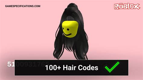 You will get your favorite hair. 100+ Popular Roblox Hair Codes - Game Specifications
