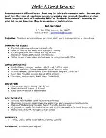Writing A Great Resume 2017 by How To Write A Great Resume Sles Of Resumes