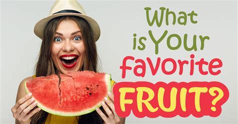 What Is Your Favorite Fruit? - Quiz - Quizony.com