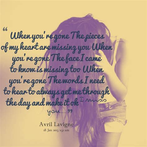 Missing You When Your Gone Quotes