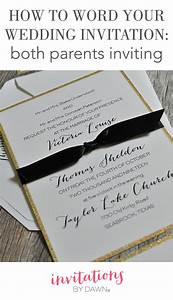 how to word your wedding invitations both parents With wedding invitations with both sets of parents names