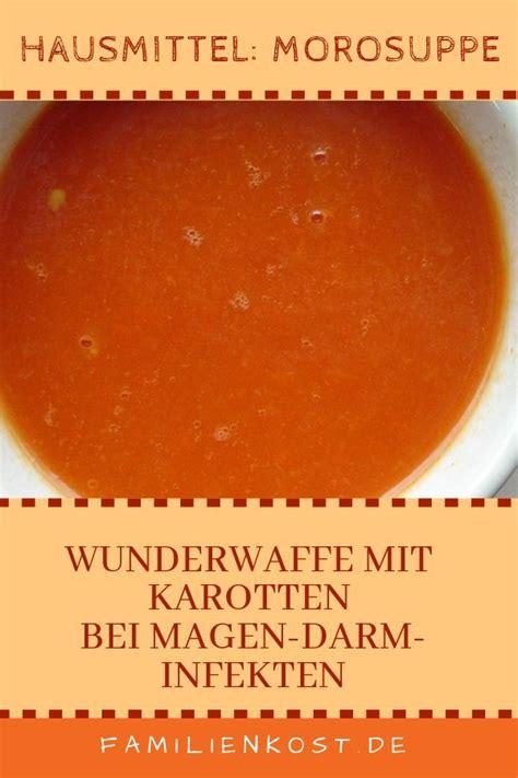 karottensuppe als hausmittel bei durchfall rezept