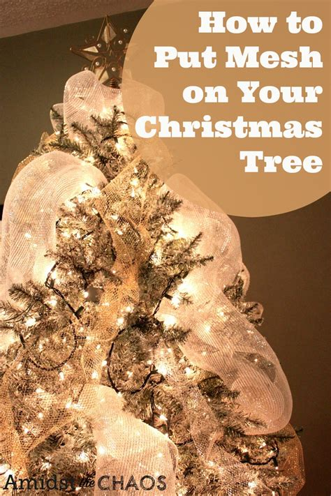 how to put deco mesh in christmas tree decorating your christmas tree day 3 quot how to put ribbon on your tree quot