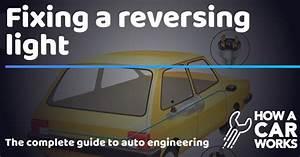 Fixing A Reversing Light