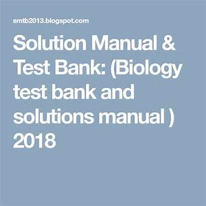 Pin On  Biology Test Bank And Solutions Manual   2018