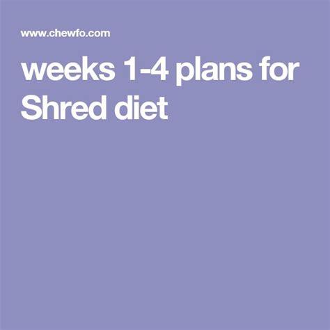 weeks   plans  shred diet shred diet pinte
