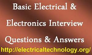 Basic Electrical  U0026 Electronics Interview Questions
