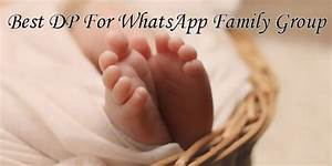 40+ Best (Display Pictures) DP for WhatsApp Family Group