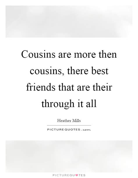 Funny Quotes About Cousins Being Best Friends