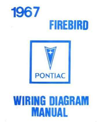 1967 Pontiac Firebird Wiring Diagram 1967 pontiac firebird trans am wiring diagrams