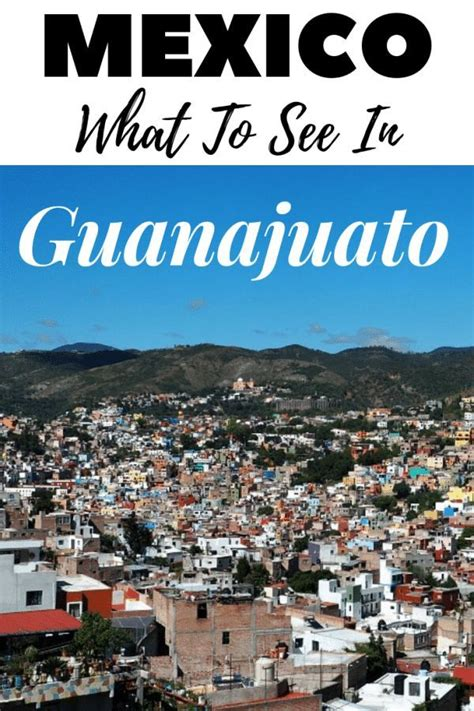Guanajuato Things To Do For A Fun Day Out   Mexico travel ...