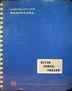 Instruction Manual For The 5ct1n Curve Tracer