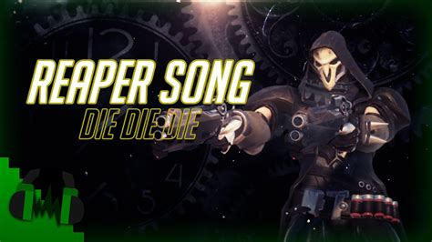"""Dagames """"die Die Die!"""" (reaper Song) Youtube"""