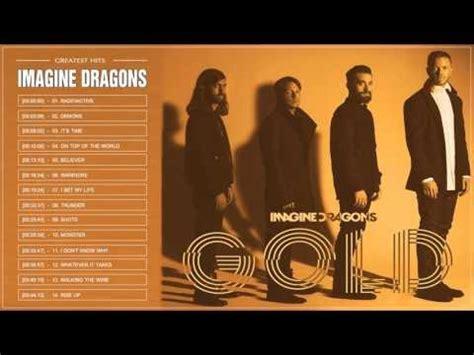 Imagine Dragons Greatest Hits Full Album 2017  Top 30