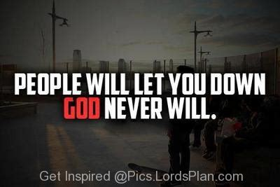 God Will Not Let You Down Quotes