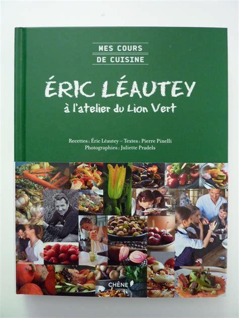 cuisine tv recettes eric leautey 28 images recettes cuisine fut 233 e parents press 233 s t