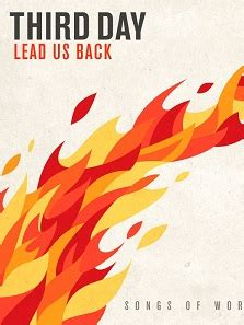 Third Day Announce 'Lead Us Back Tour' | Audio Ink Radio