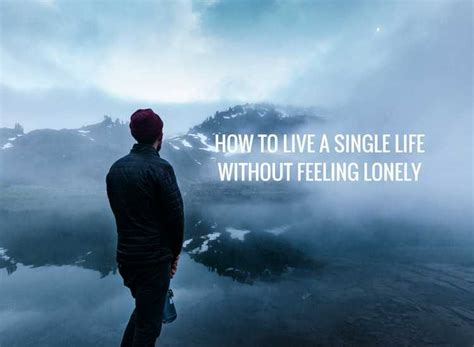 Living Alone As A Single Person Without Feeling Lonely