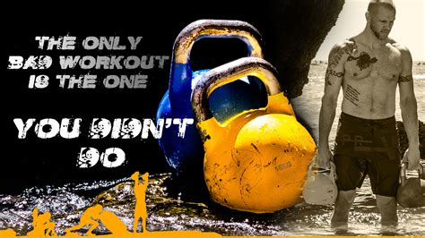 motivational quotes fitness kettlebell quote workout bad cavemantraining