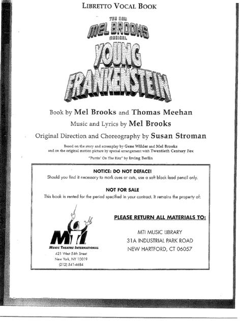 Information about mel brooks's broadway musical, young frankenstein, including news and gossip, production information, synopsis, musical numbers, sheetmusic, cds, videos frederick frankenstein (pronounced fronkensteen) inherits a castle in transylvania containing igor, inga and frau blucher. Young Frankenstein Script.pdf