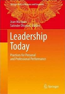Leadership Today: Practices for Personal and Professional ...