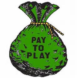 Image result for pay to play