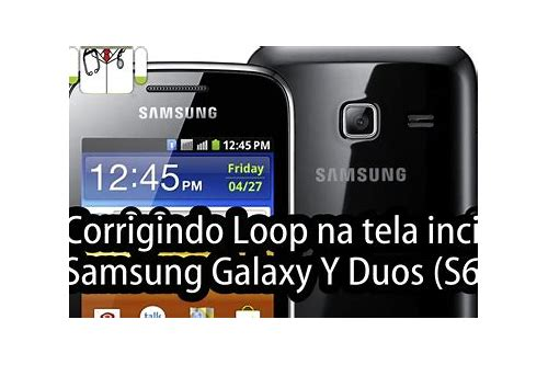 samsung galaxy s6102 baixar do firmware india