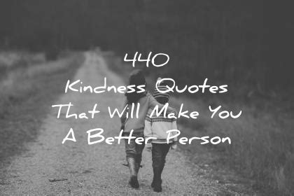 kindness quotes       person