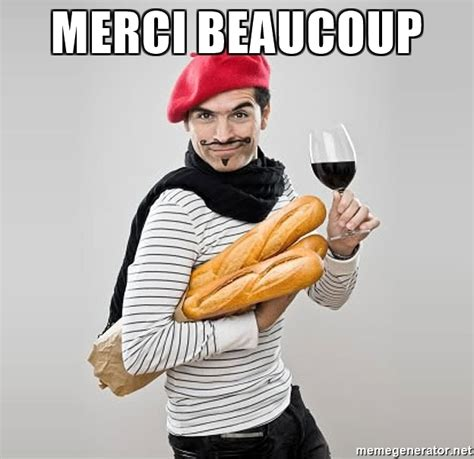 Meme Meaning French - merci beaucoup scumbag french meme generator