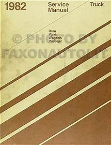 1982 Dodge Ram Van  Voyager  U0026 Wagon Repair Shop Manual