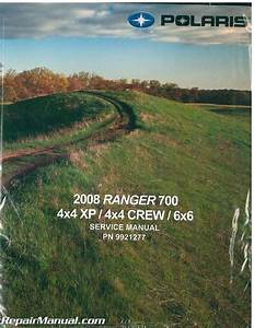 2008 Polaris Ranger 700 Side By Side Repair Manual