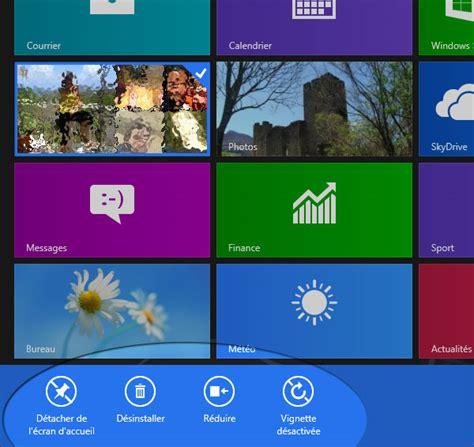 personnaliser bureau windows 8 windows 8 effacer ou réinitialiser les tuiles ou vignettes