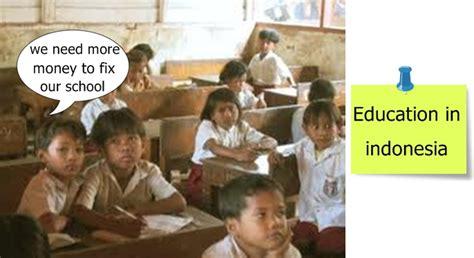 education problems  indonesia darrylbelmirog