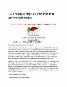 Ford F100 F150 F250 F350 1984 1985 1986 1987 Service