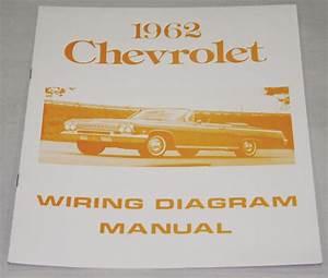Nos Impala Parts    Literature    1962 Chevrolet Wiring Diagram Manual  Nos   Ea