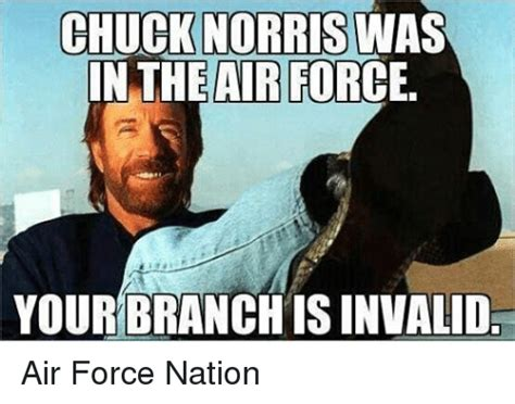chuck norris air force chuck norris in the air force your branchisinvalid air