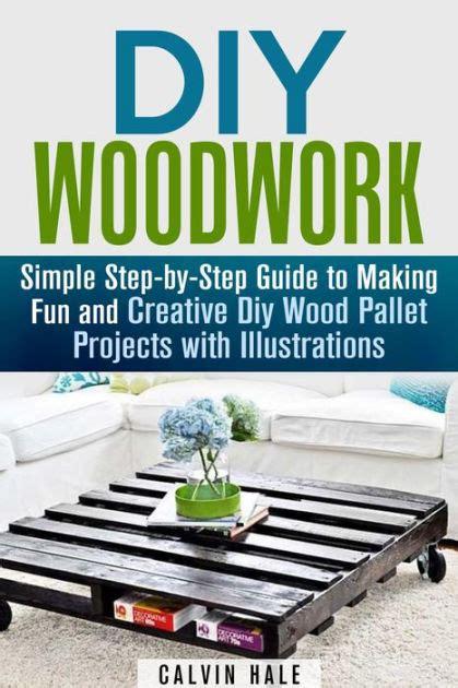 diy woodwork simple step  step guide  making fun