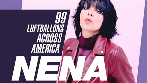 The wunderkind of the german new wave scene got the name at the age of three while on vacation with her family in spain when the name stuck. Nena Makes Her U.S. Debut with '99 Luftballons Over America' Tour