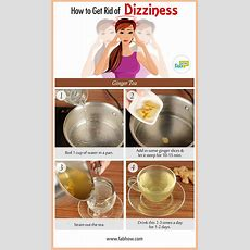 How To Get Rid Of Dizziness Immediate Relief With Home