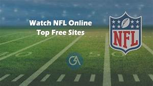 Best 5 Sites To Watch Nfl Online