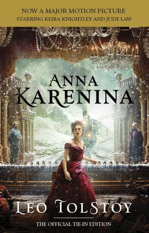 anna karenina  leo tolstoy reviews discussion