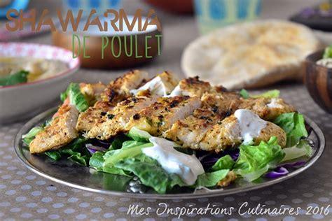 cuisine libanaise facile recette shawarma de poulet libanais le cuisine de samar