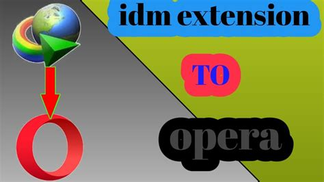 Please like, subscribe, share and comment. how to add idm extension to opera browser - YouTube