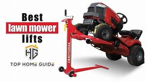 Ufe0flawn Mower  Top 5 Best Lawn Mower Lifts In 2020