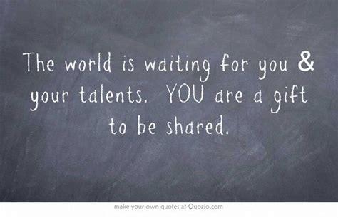 world  waiting    talents