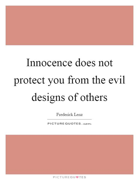 Protect Your Innocence Quotes