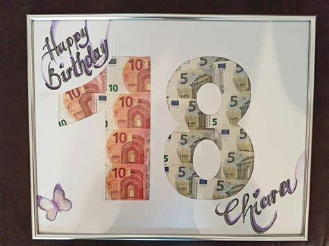 ideen 18 geburtstag 18 geburtstag geldgeschenk geldgeschenk 18 geldgeschenke geldgeschenke geburtstag und