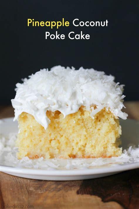 pina colada poke cake baked  az